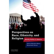 Perspectives on Race, Ethnicity, and Religion by Valerie Martinez-Ebers