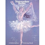 The Nutcracker Ballet by Bellerophon Books