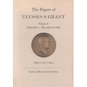 The Papers of Ulysses S. Grant by Ulysses S. Grant