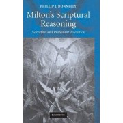 Milton's Scriptural Reasoning by Phillip J. Donnelly