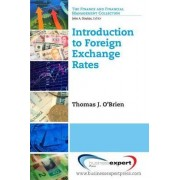 Introduction to Foreign Exchange Rates by Thomas J. O'Brien