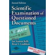 Scientific Examination of Questioned Documents by Jan Seaman Kelly