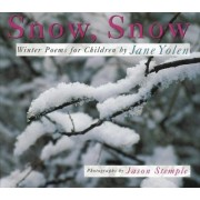 Snow, Snow by Jane Yolen