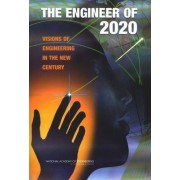 The Engineer of 2020 by National Academy of Engineering