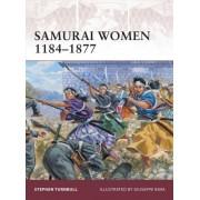 Samurai Women 1184-1877 by Stephen Turnbull