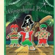 Gingerbread Pirates by Kristin Kladstrup
