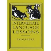 Intermediate Language Lessons by Emma Serl