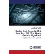 Design and Analysis of a Low Pass Fir Filter Using Genetic Algorithm by Sahu Rahul Kumar