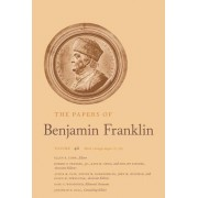 The Papers of Benjamin Franklin: Volume 42: March 1 Through August 15, 1784