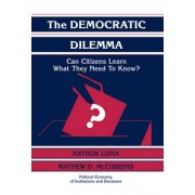 The Democratic Dilemma by Arthur Lupia