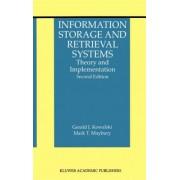 Information Storage and Retrieval Systems by Gerald J. Kowalski