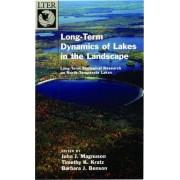 Long-Term Dynamics of Lakes in the Landscape by John J. Magnuson