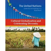 Cultural Globalization and Celebrating Diversity by Sheila Nelson