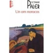 Top 10 - 259 - Un Om Norocos - Octavian Paler