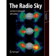 The Radio Sky and How to Observe It by Jeff Lashley