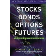 Stocks, Bonds, Options, Futures by Stuart R Veale