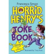 Horrid Henry's Joke Book by Francesca Simon