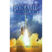 Mathematics for Dynamic Modeling by Edward J. Beltrami