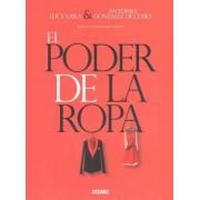 El Poder de La Ropa by Lucy Lara