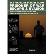 Prisoner of War Escape & Evasion by Chris McNab