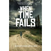 When Time Fails by Marilyn Cohen De Villiers