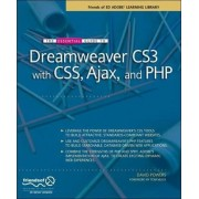 The Essential Guide to Dreamweaver CS3 with CSS, Ajax, and PHP by David Powers