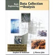Basic Engineering Data Collection and Analysis by Stephen B. Vardeman
