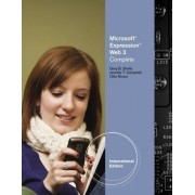 Microsoft Expression Web 3 by Gary B. Shelly