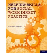 Helping Skills for Social Work Direct Practice by Jacqueline Corcoran