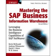 Mastering the SAP Business Information Warehouse by Kevin Macdonald