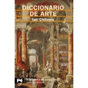 Diccionario de Arte/ The Concise Oxford Dictionary of Arts and Artists by Ian Chilvers
