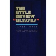 The Little Review Ulysses by James Joyce