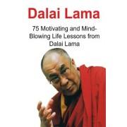 Dalai Lama: 75 Motivating and Mind-Blowing Life Lessons from Dalai Lama: Dalai Lama, Dalai Lama Book, Dalai Lama Words, Dalai Lama