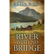 River with No Bridge