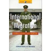 International Migration by Jonathon W. Moses