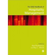 The SAGE Handbook of Hospitality Management by Roy C. Wood