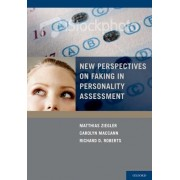 New Perspectives on Faking in Personality Assessments by Matthias Ziegler