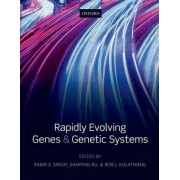 Rapidly Evolving Genes and Genetic Systems by Rama S. Singh