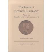 The Papers of Ulysses S. Grant: November 1, 1876-September 30, 1878 Volume 28 by Ulysses S. Grant