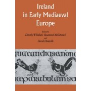 Ireland in Early Medieval Europe by Dorothy Whitelock