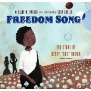 Freedom Song by Sally M Walker