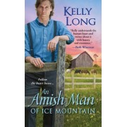 An Amish Man of Ice Mountain by K. Long