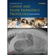 Handbook of Canine and Feline Emergency Protocols by Maureen McMichael
