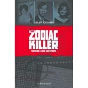 The Zodiac Killer by Brenda Haugen