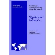 The Political Economy of Poverty, Equity, and Growth: Nigeria and Indonesia by David Bevan