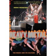 Heavy Metal: The Music and Its Culture, Revised Edition