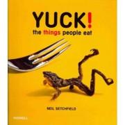 Yuck! by Neil Setchfield