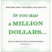 If You Had a Million Dollars . . . by Evelyn McFarlane