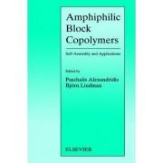 Amphiphilic Block Copolymers by Paschalis Alexandridis