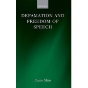 Defamation and Freedom of Speech by Dario Milo